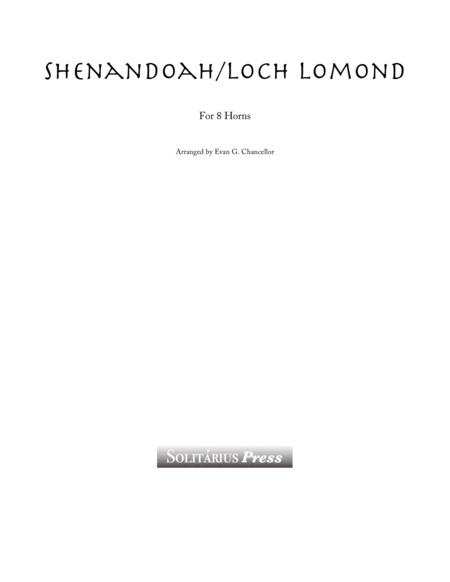 Shenandoah/ Loch Lomond