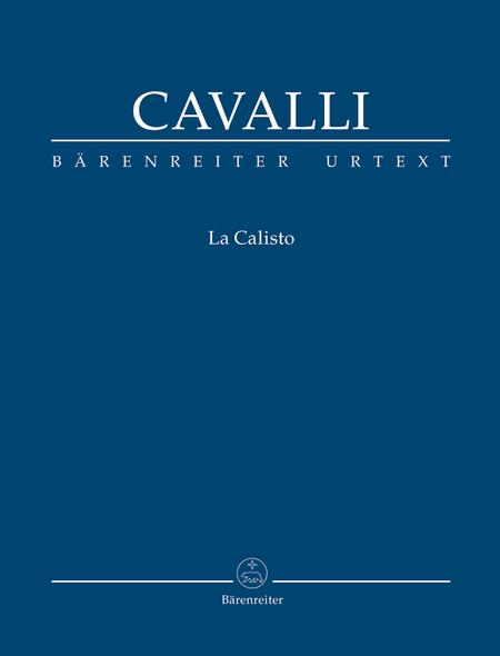 La Calisto (Urtext from Francesco Cavalli - Opere)