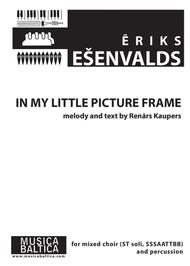 In My Little Picture Frame Sheet Music By Eriks Esenvalds Sheet