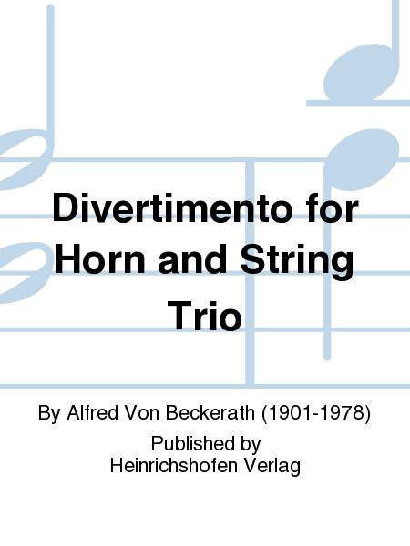 Divertimento for Horn and String Trio