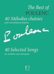 The Best of Poulenc - 40 Selected Songs
