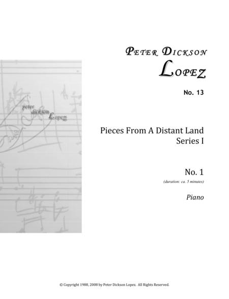 Pieces From A Distant Land, Series 1, No. 1