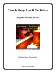 There Is Always Love If You Believe