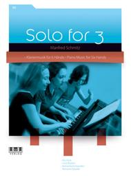 Solo for 3 Piano Vol 2 Music for 6 Hands Manfred Schmitz