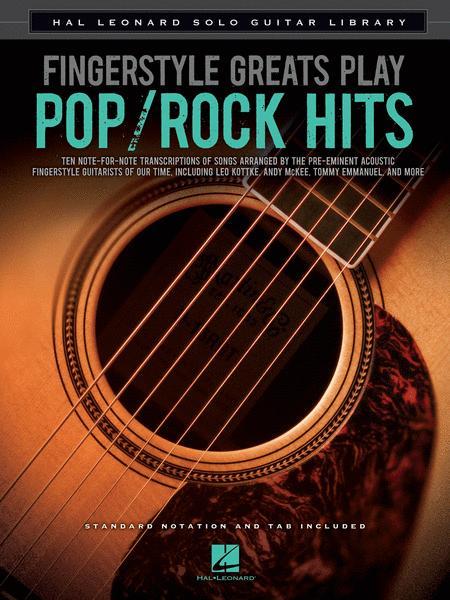 Fingerstyle Greats Play Pop/Rock Hits