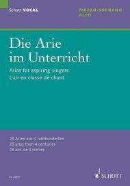 Arias for Aspiring Singers (Die Arie im Unterricht)