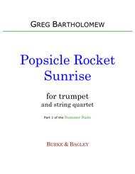 Popsicle Rocket Sunrise (trumpet & string quartet)