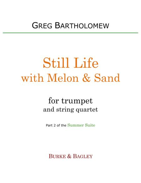 Still Life with Melon & Sand (trumpet & string quartet)