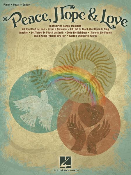 Peace, Hope & Love