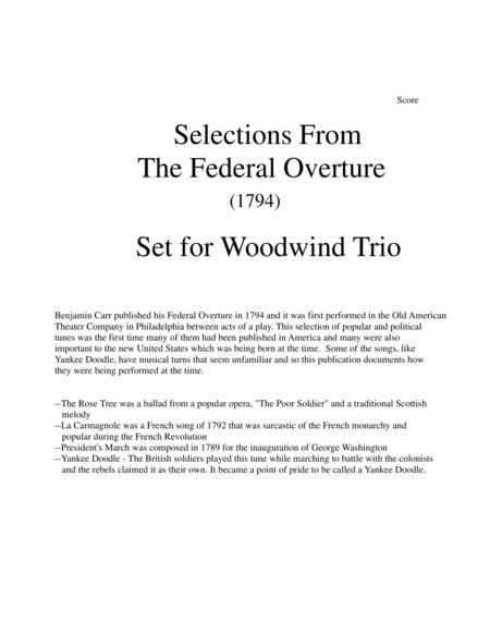 1794! Federal Overture for Flute, Clarinet, and Bassoon Trio