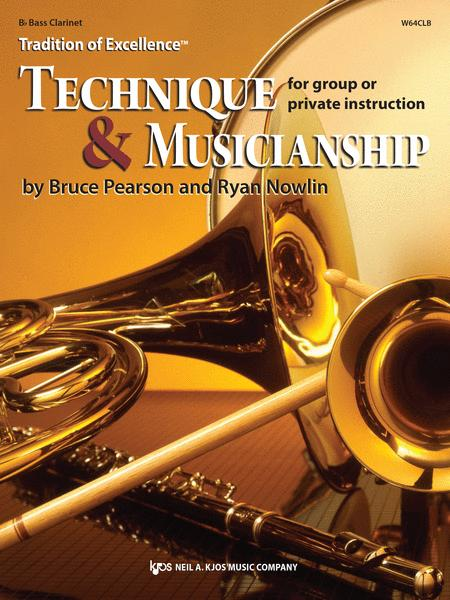 Tradition of Excellence: Technique and Musicianship - Bb Bass Clarinet