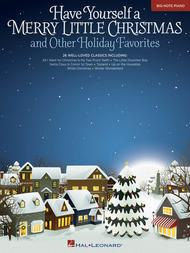 Have Yourself a Merry Little Christmas & Other Holiday Favorites
