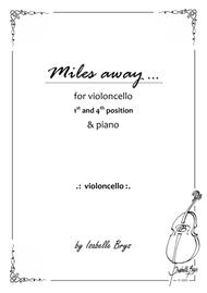 Miles away for Cello and Piano