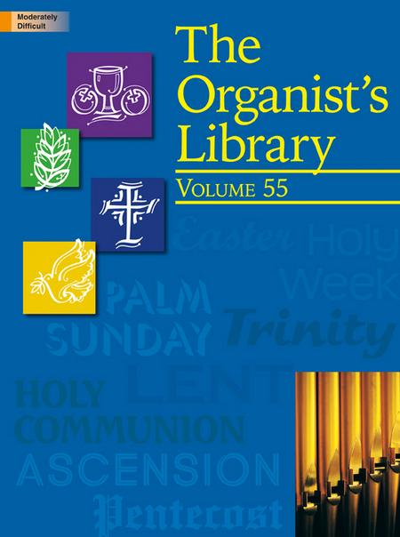 The Organist's Library, Vol. 55