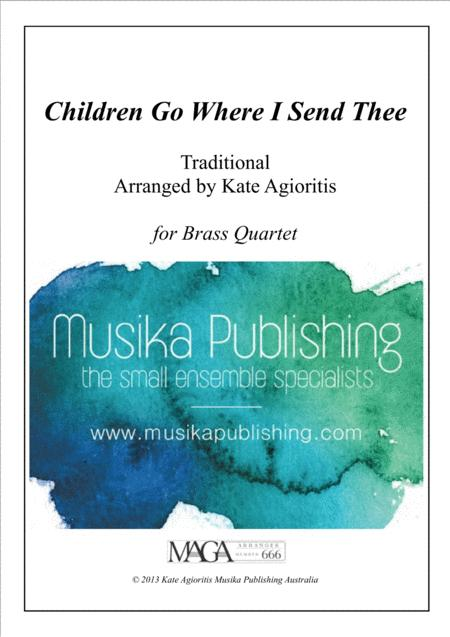 Children Go Where I Send Thee - For Brass Quartet