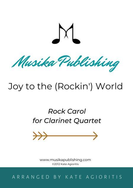 Joy to the World - Rock Carol for Clarinet Quartet