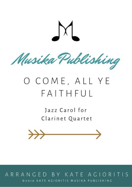 O Come All Ye Faithful - Jazz Arrangement in 5/4 for Clarinet Quartet