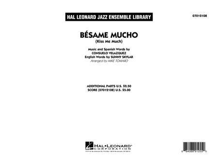 Besame Mucho (Kiss Me Much) - Conductor Score (Full Score)
