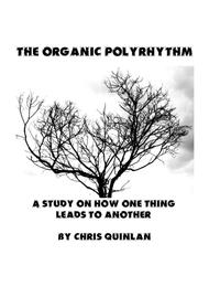 The Organic Polyrhythym