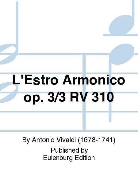 L'Estro Armonico Op. 3/3 RV 310