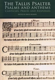 The Tallis Psalter - Psalms and Anthems