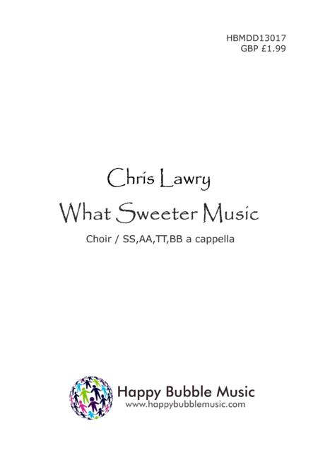 What Sweeter Music (Choir/SSAATTBB)