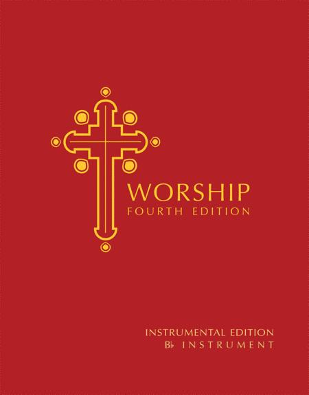 Worship, Fourth Edition - B-flat Instrument edition
