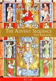 The Advent Sequence: Veni Emmanuel