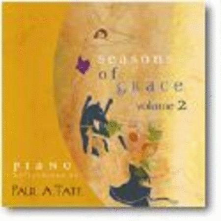 Seasons of Grace--Volume 2