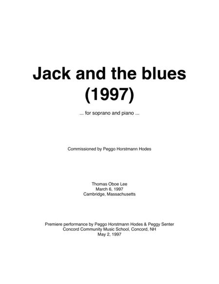 Jack and the blues (1997) for soprano and piano
