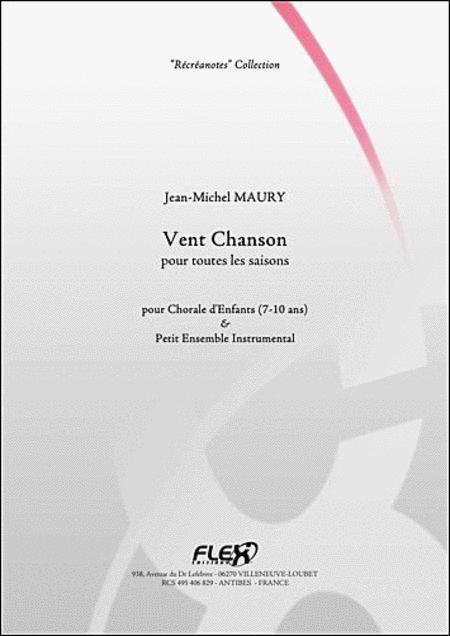 Vent Chanson - Children's Choir And Small Ensemble