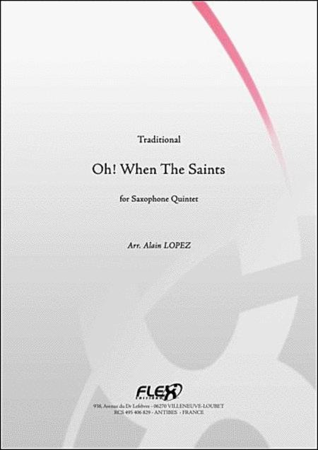 Oh! When The Saints - Saxophone Quintet