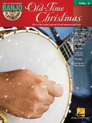 Old-Time Christmas (Banjo Play-Along Volume 4)