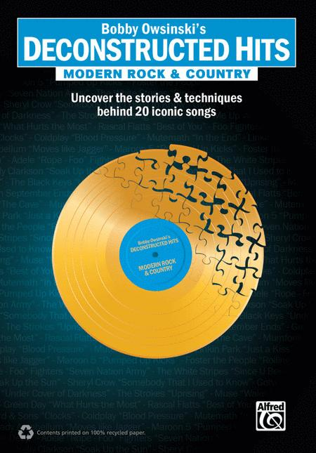 Bobby Owsinski's Deconstructed Hits -- Modern Rock & Country