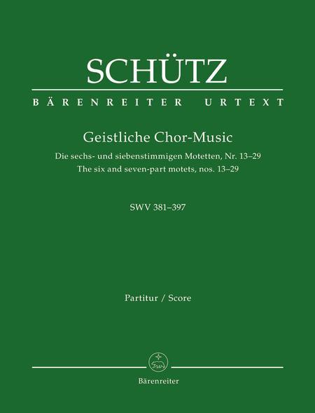Geistliche Chor-Music SWV 381-397