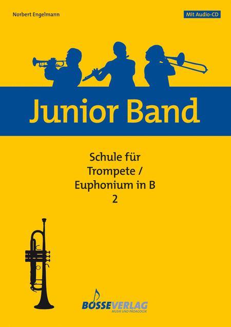 Junior Band Schule 2 fur Trompete / Euphonium in B