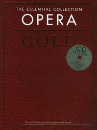 The Essential Collection: Opera Gold