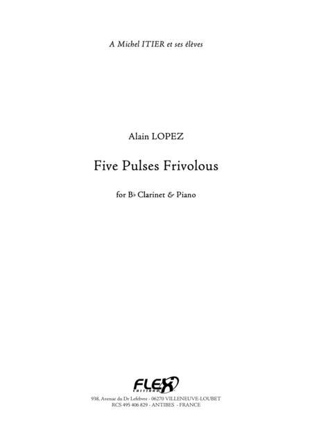 Five Pulses Frivolous