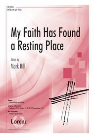 My Faith Has Found a Resting Place
