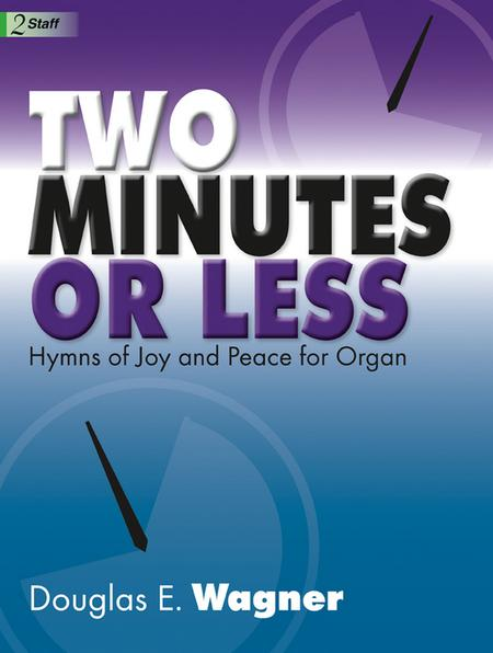 Two Minutes or Less