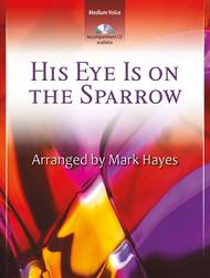 His Eye Is on the Sparrow - Vocal Solo