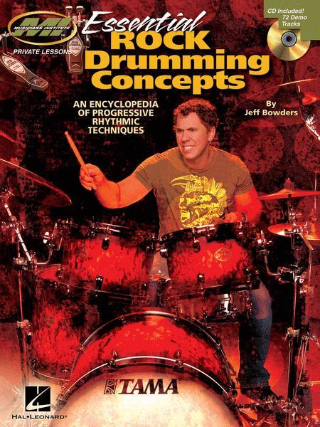 Essential Rock Drumming Concepts - An Encyclopedia of Progressive Rhythmic Techniques