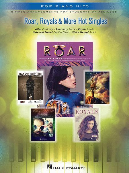 Roar, Royals & More Hot Singles