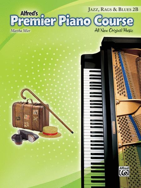 Premier Piano Course Jazz, Rags & Blues, Book 2B