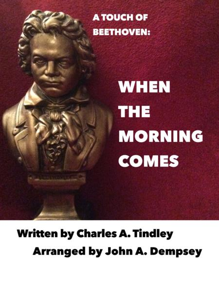 A Touch of Beethoven: When the Morning Comes