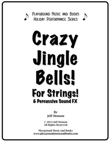 Crazy Jingle Bells for String Orchestra and Percussion