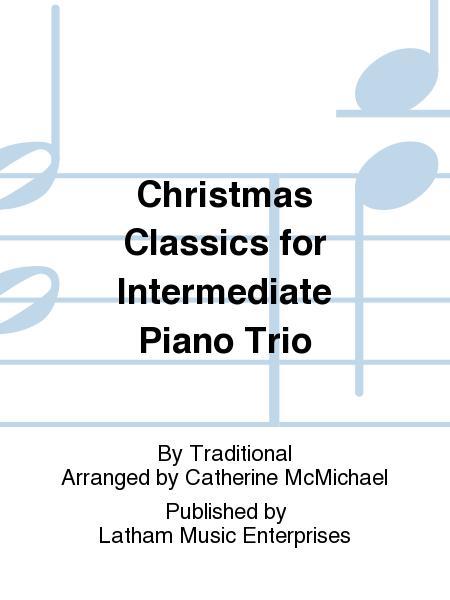 Christmas Classics for Intermediate Piano Trio