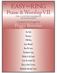 Easy to Ring Praise and Worship