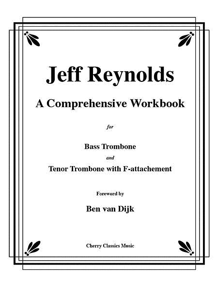A Comprehensive Workbook for Bass Trombone and Trombone with F-attachment