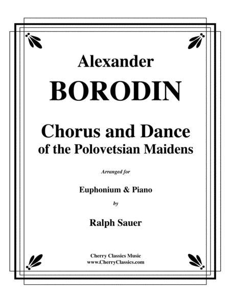 Chorus and Dance of the Polovetsian Maidens